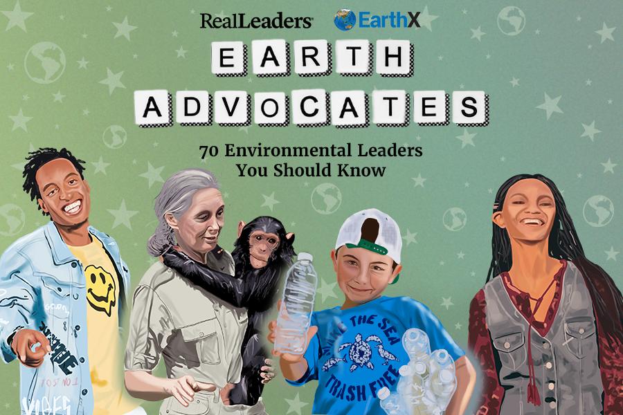 Earth Advocates: 70 Environmental Leaders